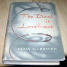 The Devil is Lonliness Elma K. Lobaugh HC
