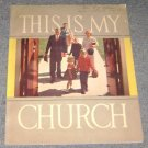 This is my Church Augustana Lutheran Church Publication Book 1960