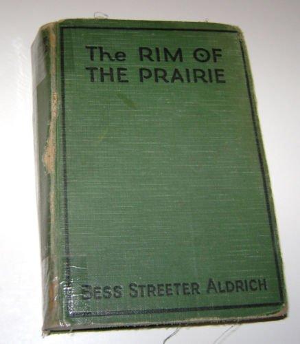 Rim of the Prairie Bess Streeter Aldrich 1925