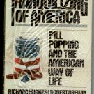 The Tranquilizing of America Richard Hughes & Robert Brewin