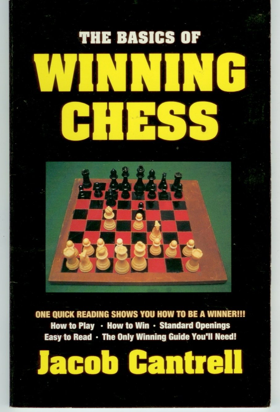 The Basics of Winning Chess Jacob Cantrell  PB