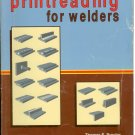 Printreading for Welders, Thomas E. Proctor, Jonathan F. Gosse