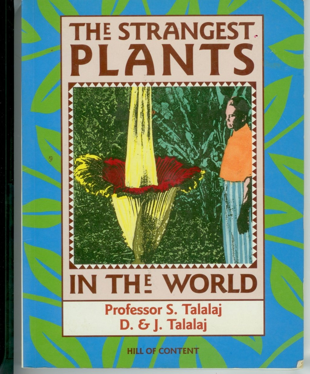 The Strangest Plants in the World paperback