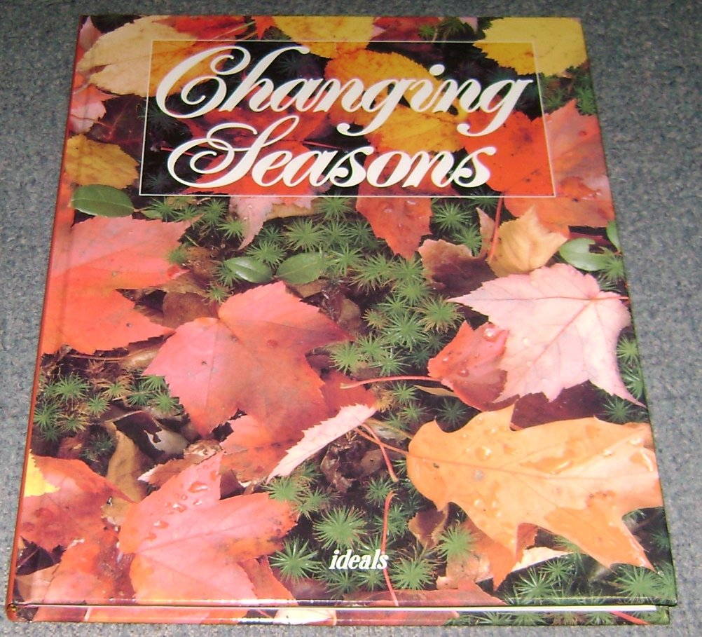 Changing Seasons Ideals Publications  HC photographs & poems