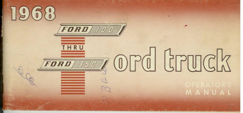 1968 Ford Trucks Operators Manual  Ford 100 through 350
