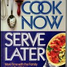 Cook Now Serve Later Reader's Digest  HC