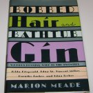 Bobbed Hair and Bathtub Gin: Writers Running Wild in the Twenties by Marion Meade