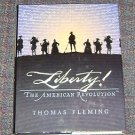 Liberty! : The American Revolution by Thomas J. Fleming (1997, Hardcover)