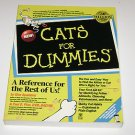 Cats for Dummies : The Purr-Fect Companion for Cat Lovers by Paul Pion and...