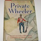 Letters of Private Wheeler, 1809 - 1828 by B.H. Hart and HC 1952