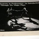 Shakespeare in Performance: An Introduction through Six Major Plays by...