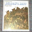 Nelson's Navy by Roger Hart (1973, Book, Illustrated)