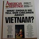"American Heritage Magazine June 1988 ""Telling kids about Viet Nam"""
