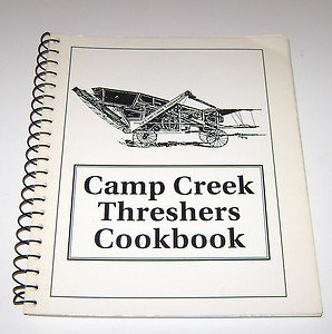 Camp Creek Threshers Cookbook Waverly Nebraska Cookbook