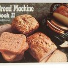 The Bread Machine Cookbook II Vol. 2 by Donna R. German and Donna Rathmell...
