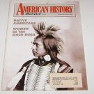 American History Illustrated 1992 Native Americans Women in Gold Rush