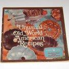 Unusual Old World & American Recipes Nordic Ware