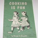 Cooking is Fun Miriam H. Brubaker National Dairy Council Booklet 1966