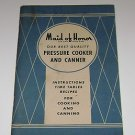 Maid of Honor Sears Roebuck Pressure Cooker & Canner Instructions Recipes 1949