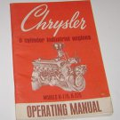 Chrysler 6 Cylinder Industrial Engines Operating Manual models H-170 H-225