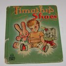 "Whitmans Tell A Tale ""Timothy's Shoes"" Childrens Book 1946"