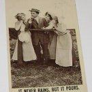 "Vintage Postcard  ""It Never Rains But It Pours"" Man WIth Three Women"