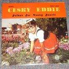 Cesky Eddie Polkas for Young Hearts Vinyl LP Record