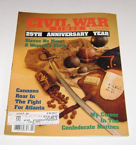 Civil War Times Illustrated 88 Fight for Atlanta-Confederate Marines Bio