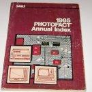 Sams 1985 Photofact Annual Index