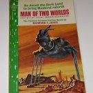 Man Of Two Worlds  Raymond F. Jones (1963 paperback)