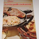 Oster Super Grill Cookbook