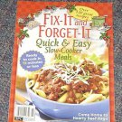 """Quick & Easy Slow Cooker Meals """"Fix it and Forget it"""" 130 great recipes"""