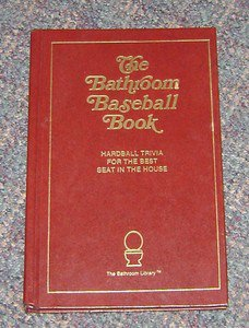 Bathroom Baseball Book (1988) HC