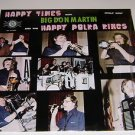 Happy Times Big Don Martin & Happy Polka Kings Vinyl LP