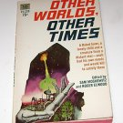 Other Worlds Other Times Sam Moskowitz & Roger Elwood 1969 PB