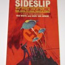"""Sideslip"" Ted White and Dave Van Arnam Pyramid 1st Edition 1968 PB"