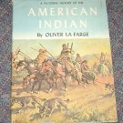 """A Pictorial History of the """"American Indian """", 1957,by Oliver La Farge"""