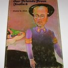 Our Friends from Frolix 8 by Philip K. Dick (1970) Book Club Ed HC
