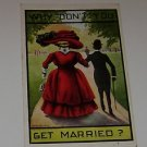 "Vintage Postcard Why Don't You Get Married ""Man & Woman walking PM'd 1911"