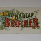 Vintage Postcard To My Dear Brother 1912