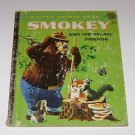 """A Little Golden Book """"Smokey and His Animal Friends""""  1960"""