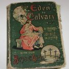 From Eden to Calvary Illustrated Bible Grandpa Reuben Prescott 1901
