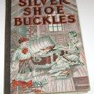 Silver Shoe Buckles Augustana Book Concern 1930  Julia Lestarjette Glover
