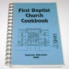 First Baptist Church Cookbook Superior Nebraska 1990