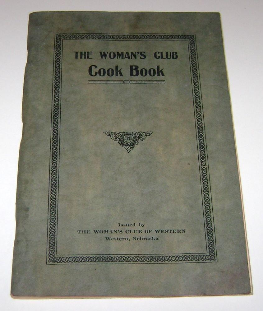 Woman's Club Cookbook Western Nebraska 1923