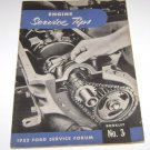 """1952 Ford Service Forum Booklet No 3 """"Engine Service Tips"""""""