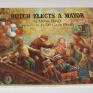 Butch Elects a Mayor by Helene Hanff (1969, Hardcover)
