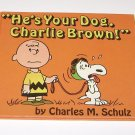 He's Your Dog, Charlie Brown! 1st edition 1968