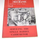 "1956 Ford Mechanic  No 4 ""Servicing Single Barrel Carburetor"" Service Forum"