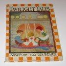 Twilight Tales Patten Beard HC 1934